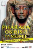 Musée GRANET : Exposition PHARAON, OSIRIS et la MOMIE